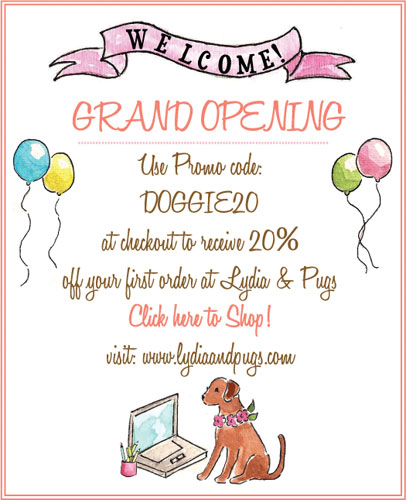 Lydia & Pugs Grand Opening